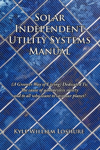 Solar Independent Utility Systems Manual product image