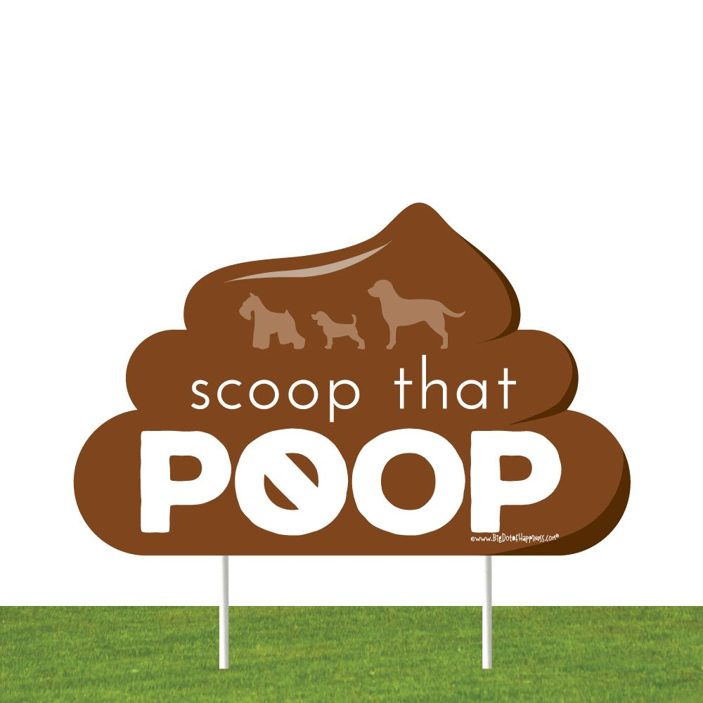 Scoop That Poop Lawn Sign - No Dog Poop Sign - Dog Signs for Yard with Stakes