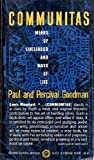 Communitas, Paul Goodman and Percival Goodman, 0394701747