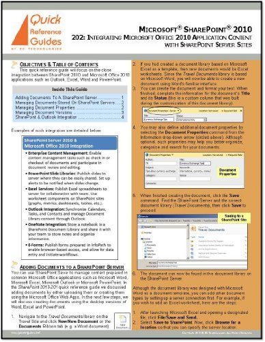 Microsoft SharePoint 2010 Quick Reference Guide - 202: Integrating Microsoft Office Applications with SharePoint Server Sites