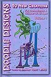 DOODLE DESIGNS - Volume 1, Richard & Lynn Voigt, 1469962845