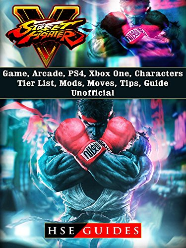 Street Fighter 5 Game, Arcade, PS4, Xbox One, Characters, Tier List