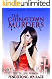 The Chinatown Murders: Catrina Flaherty Mysteries book 3