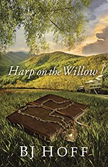 Harp on the Willow (Mt. Laurel Memories Book 1) by [Hoff, BJ]