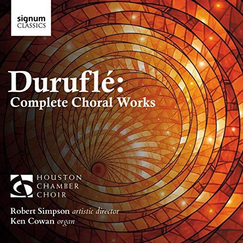 Durufle: Complete Choral Works