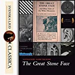 The Great Stone Face and Other Tales of the White Mountains | Nathaniel Hawthorne