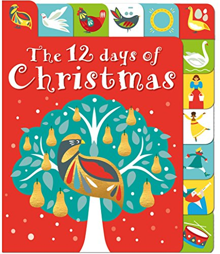 The 12 Days of Christmas: A lift-the-tab book (Lift-the-Flap Tab Books)