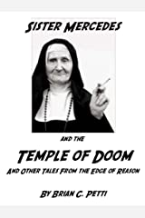 Sister Mercedes and the Temple of Doom Kindle Edition