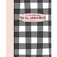 If Ye Love Me Keep My Commandments John 14:15: 2019 LDS Youth Theme Buffalo Check Journal