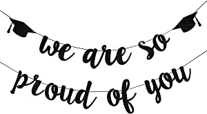 Felt Black We Are So Proud Of You Banner- 2020 Graduation Party Decorations,Class of 2020 Graduation Decor,High School Graduation Decor,College Grad Party Decorations Supplies