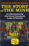 The Story of the Mine, Shinn, Charles H., 0874170591