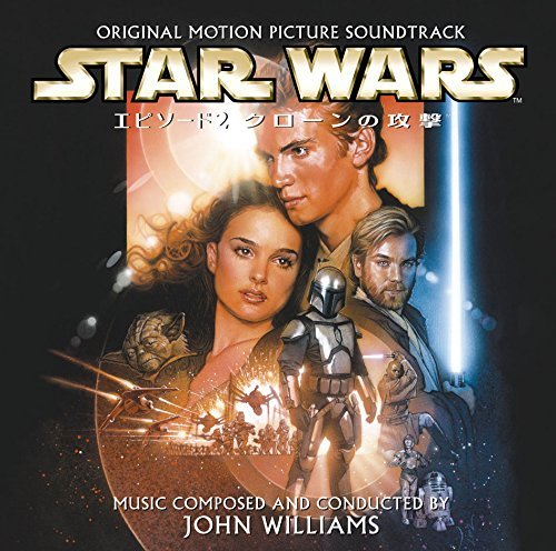 Star Wars Episode 2 - Attack of the Clones by STAR WARS EPISODE 2: ATTACK OF THE CLONES / O.S.T. (2015-08-03)