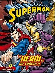 Super-Homem - O herói da Metrópolis: o Herói de Metrópolis