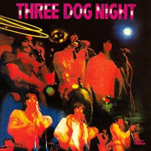 Three Dog Night (Iconoclassic Remaster With Bonus Tracks)