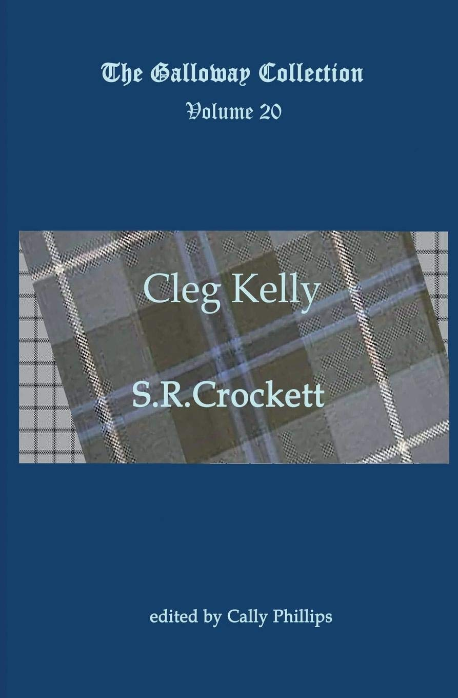 Cleg Kelly (The Galloway Collection) (Volume 20) PDF