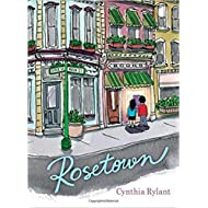 [By Cynthia Rylant ] Rosetown (Hardcover)【2018】 by Cynthia Rylant (Author) (Hardcover)
