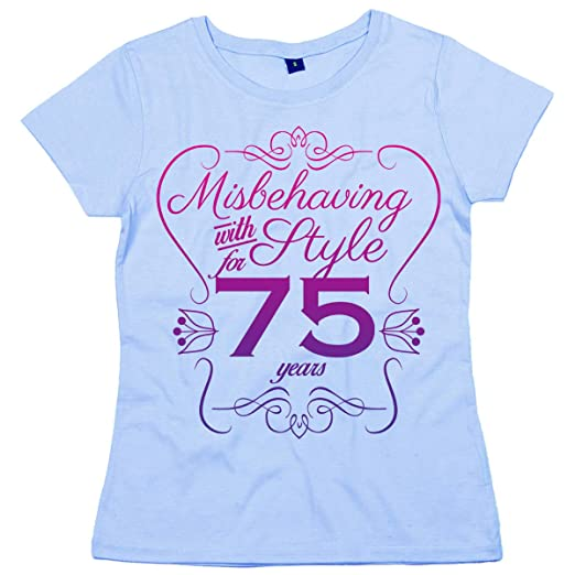 Dirty Fingers 75th Birthday EST 1943 Misbehaving With Style Womens T