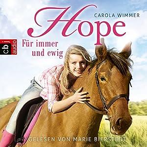 Hope - Für immer und ewig (Hope - Die Serie 3) Hörbuch