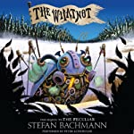 The Whatnot | Stefan Bachmann
