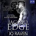 Jagged Edge Hörbuch von Jo Raven Gesprochen von: Teddy Hamilton, Iggy Toma
