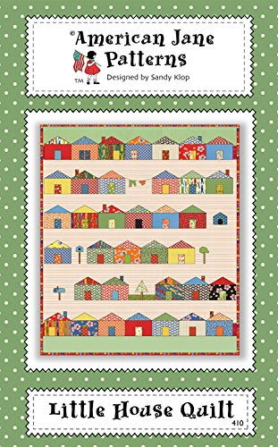 Little House Quilt Pattern by Sandy Klop from American Jane Patterns 37