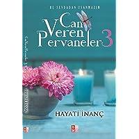 Can Veren Pervaneler 3: Bu Sevdadan Usanmazım