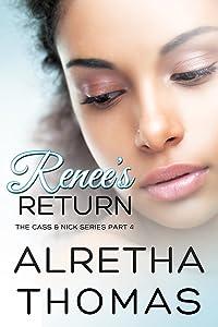 Renee's Return (Cass & Nick Series Book 4)