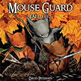 Mouse Guard Volume 1: Fall 1152: Fall 1152 v. 1