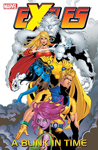 Exiles Vol. 7: A Blink In Time (Exiles (2001-2008))