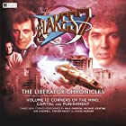 Blake's 7 - The Liberator Chronicles, Volume 12 Hörspiel von Andy Lane, Guy Adams Gesprochen von: Paul Darrow, Jan Chappell, Michael Keating, Steven Pacey, David Warner