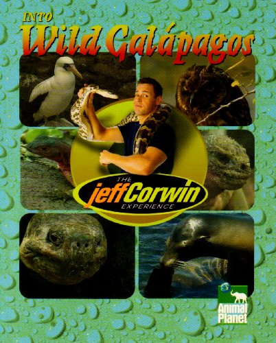 Into Wild Galapagos (The Jeff Corwin Experience)