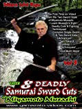 The Eight Deadly Samurai Sword Cuts of Musashi Volume 3