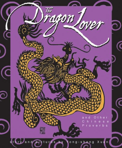 The Dragon Lover and Other Chinese Proverbs (English and Chinese Edition) pdf