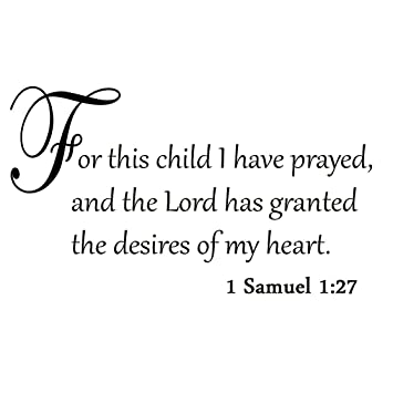 Amazon.com: For This Child I Have Prayed and the Lord has Granted ...