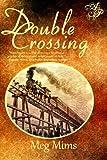 Double Crossing