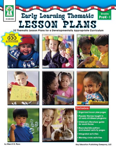 Early Learning Thematic Lesson Plans, Grades PK - 1: 32 Thematic Lesson Plans for A Developmentally Appropriate Curriculum by Carson-Dellosa
