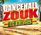 DANCEHALL ZOUK HITS - VARIOUS