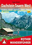 Dachstein-Tauern West: Annaberg - Filzmoos - Radstadt - Flachau - Wagrain. 58 Touren. Mit GPS-Tracks