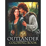 Outlander Coloring Book: Impressive Outlander Coloring Books For Adult, Perfect Gift Birthday Or Holidays