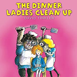 The Dinner Ladies Clean Up Audiobook