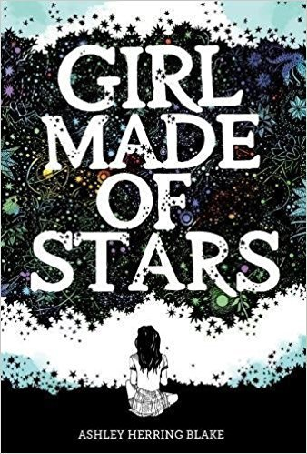 [By Ashley Herring Blake ] Girl Made of Stars (Hardcover)【2018】 by Ashley Herring Blake (Author) (Hardcover)
