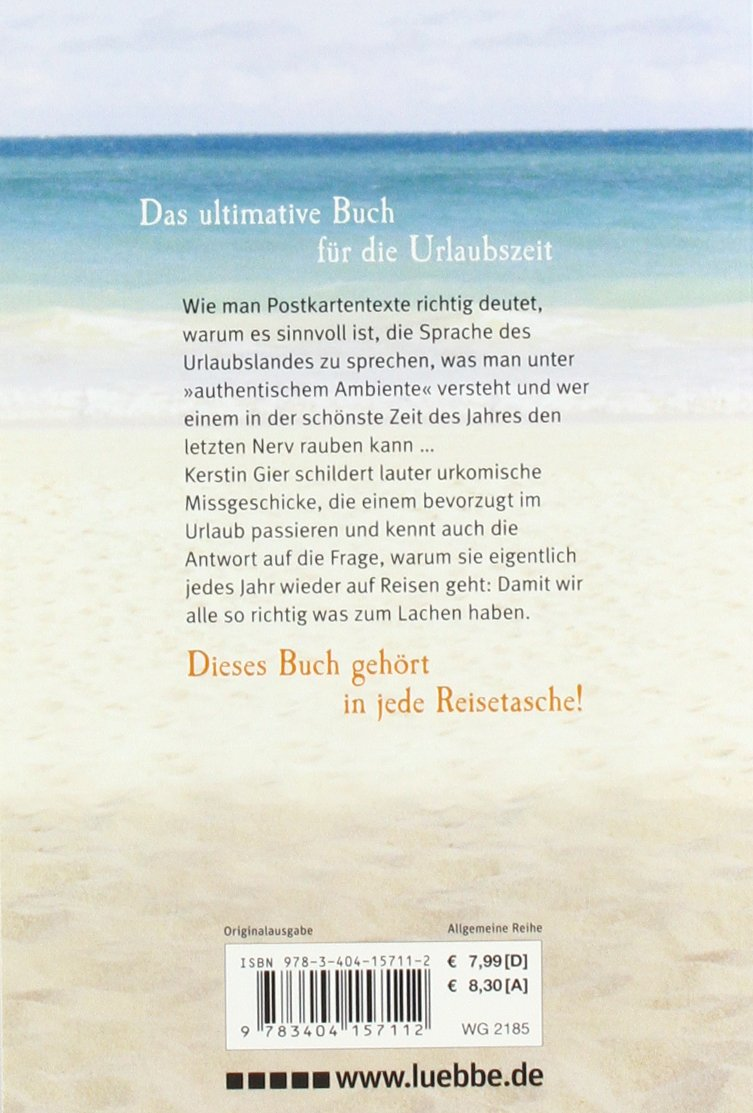 Ach, W�r Ich Nur Zu Hause Geblieben: Lustige Urlaubsgeschichten: Amazon: Kerstin  Gier: B�cher