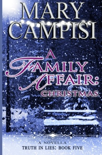 A Family Affair: Christmas (Truth in Lies) (Volume 5)