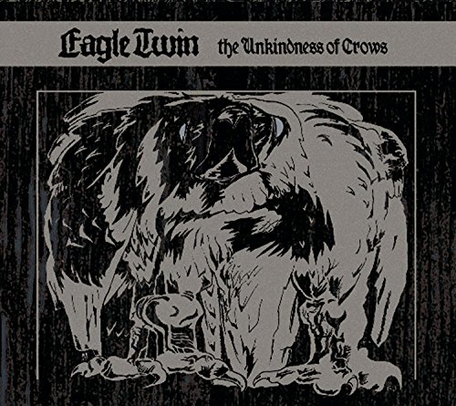 Eagle Twin: The Unkindness Of Crows (Audio CD)