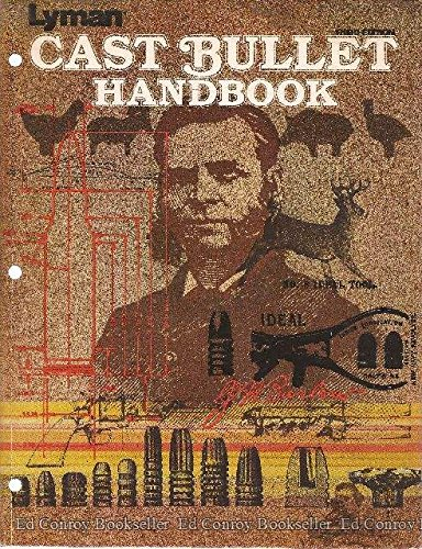 Lyman Cast Bullet Handbook (Cast Bullet Manual)