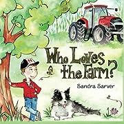 Who Loves the Farm?