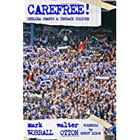 Carefree! Chelsea Chants and Terrace Culture