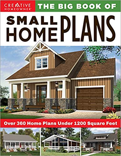 Buy The Big Book Of Small Home Plans Over 360 Home Plans
