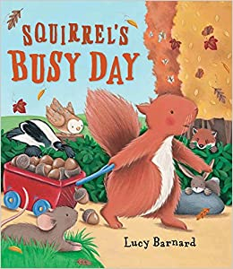 Image result for Squirrels Busy day book by Lucy Barnard