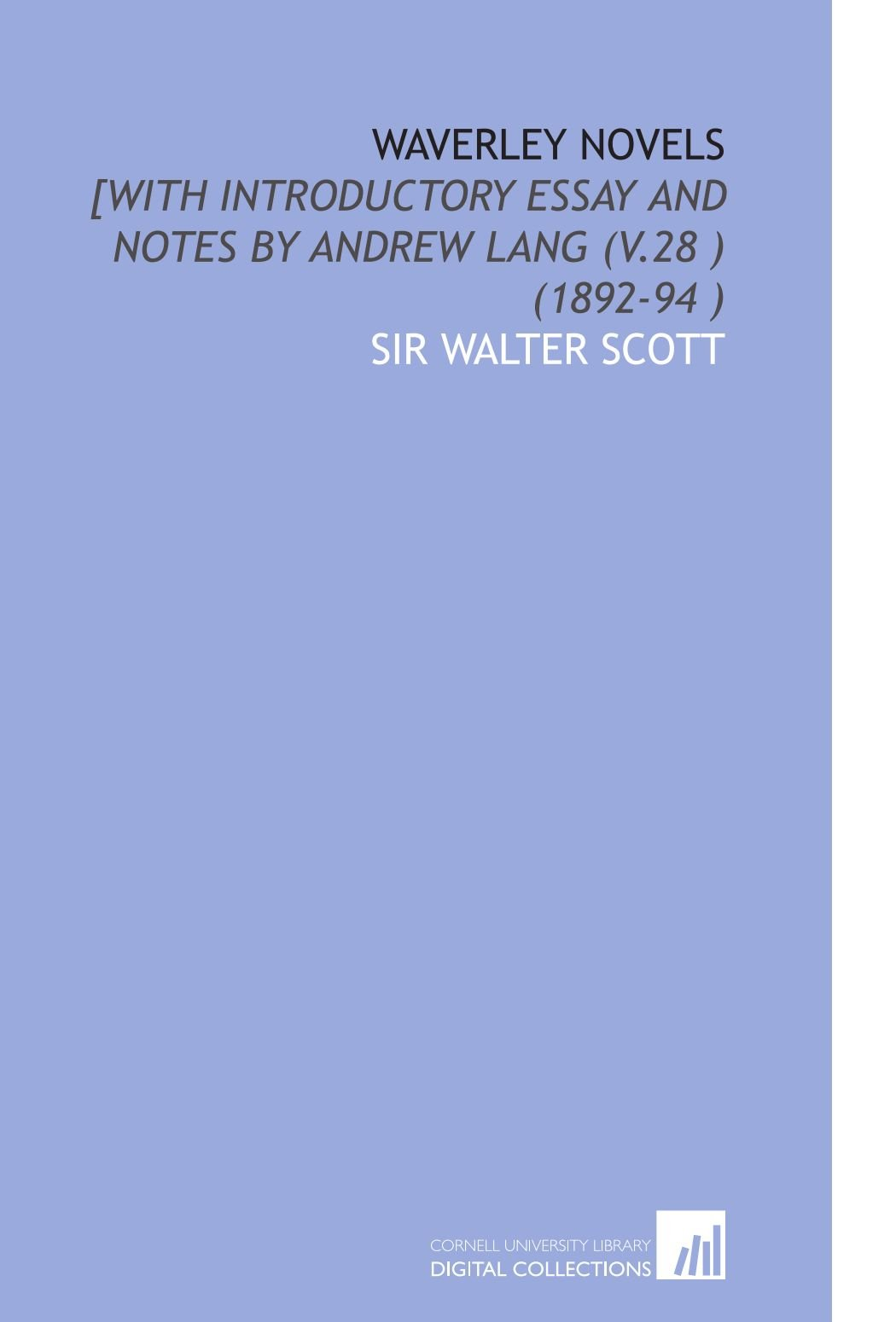 Waverley Novels: [With Introductory Essay and Notes by Andrew Lang (V.28 ) (1892-94 ) pdf
